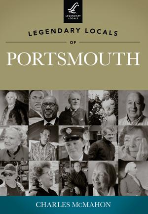 Legendary Locals of Portsmouth