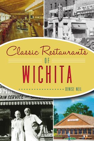 Classic Restaurants of Wichita