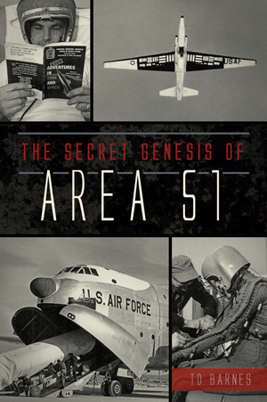 The Secret Genesis of Area 51