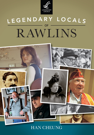 Legendary Locals of Rawlins