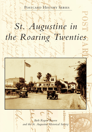 St. Augustine in the Roaring Twenties
