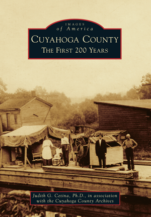 Cuyahoga County: The First 200 Years