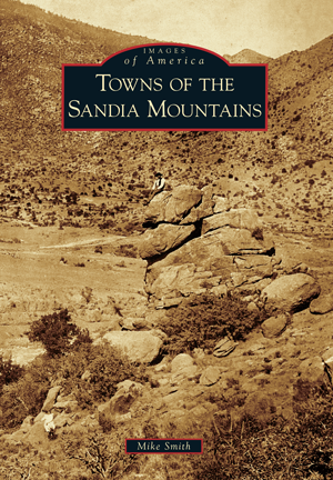 Towns of the Sandia Mountains