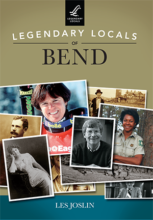 Legendary Locals of Bend