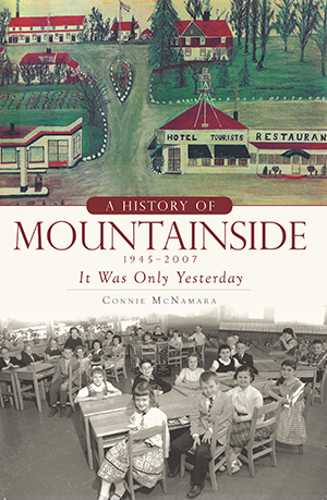 A History of Mountainside, 1945-2007