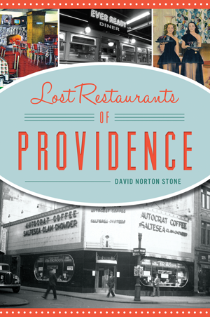 Lost Restaurants of Providence