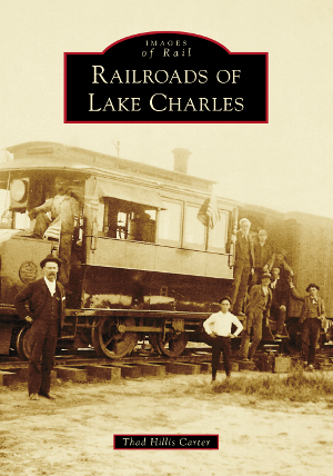 Railroads of Lake Charles
