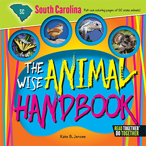 The Wise Animal Handbook South Carolina