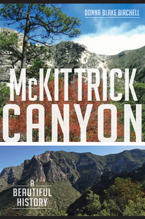 McKittrick Canyon: A Beautiful History