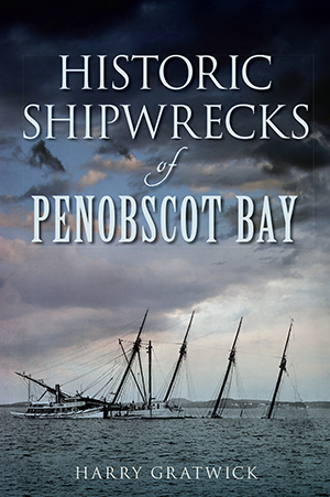 Historic Shipwrecks of Penobscot Bay