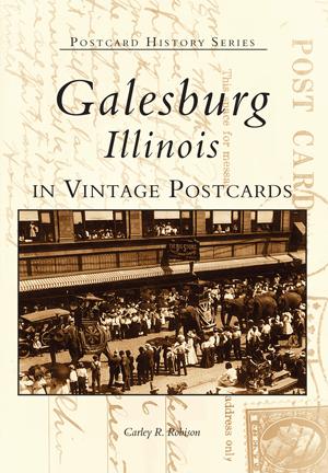 Galesburg, Illinois in Vintage Postcards