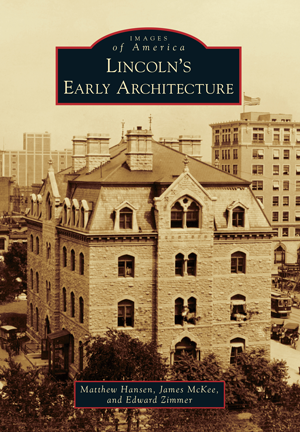 Lincoln's Early Architecture