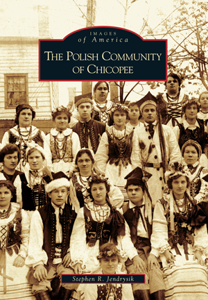The Polish Community of Chicopee