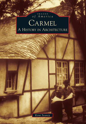 Carmel: A History in Architecture