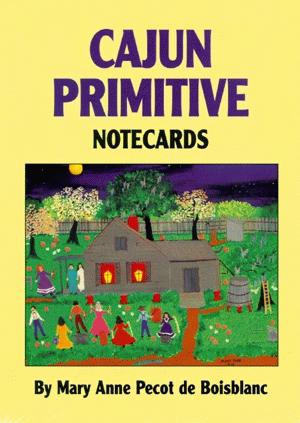 Cajun Primitives Notecards