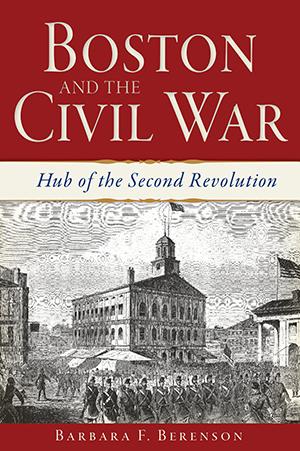 Boston and the Civil War