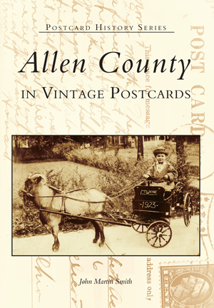 Allen County in Vintage Postcards