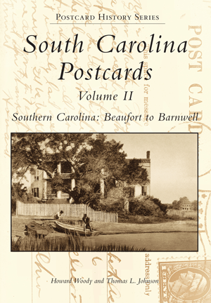 South Carolina Postcards Volume II Southern Carolina