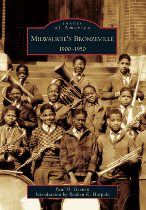 Milwaukee's Bronzeville: 1900-1950