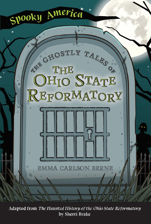 The Ghostly Tales of the Ohio State Reformatory