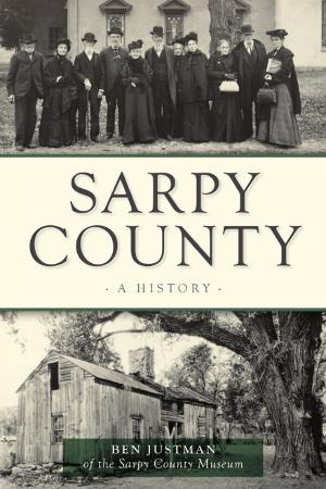 Sarpy County: A History