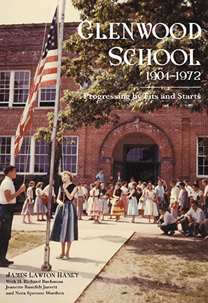 Glenwood School 1904-1972: Progressing by Fits and Starts