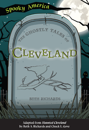 The Ghostly Tales of Cleveland