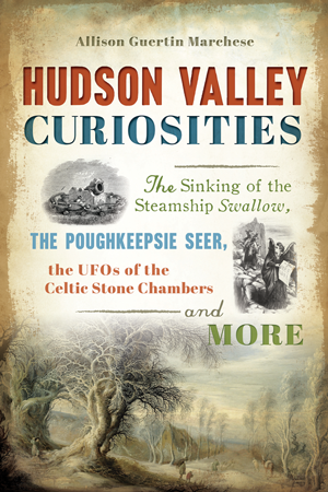 Hudson Valley Curiosities