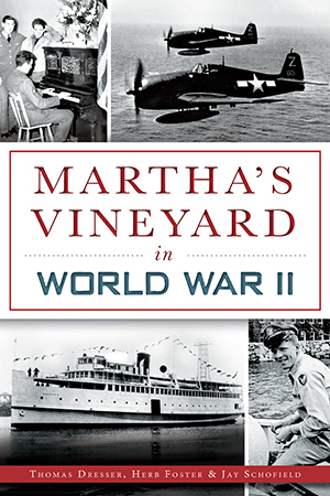 Martha's Vineyard in World War II
