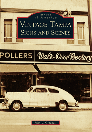 Vintage Tampa Signs and Scenes