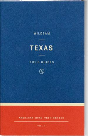 Wildsam Field Guides  Texas