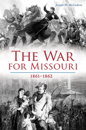 The War for Missouri: 1861-1862