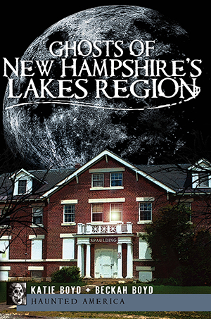 Ghosts of New Hampshire's Lakes Region