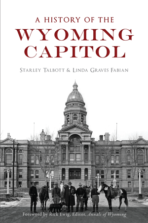 A History of the Wyoming Capitol