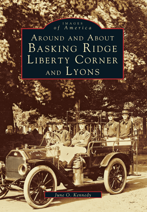 Around and About Basking Ridge, Liberty Corner, and Lyons