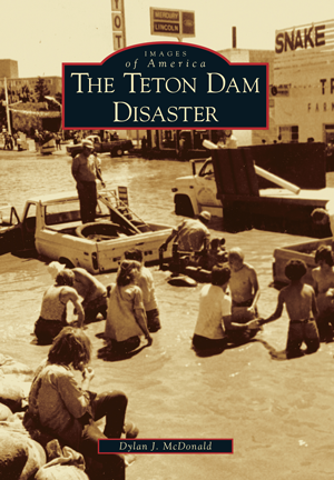 The Teton Dam Disaster
