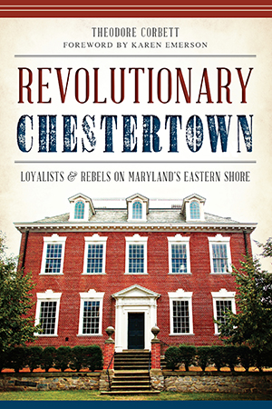 Revolutionary Chestertown