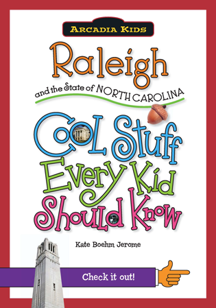 Raleigh and the State of North Carolina