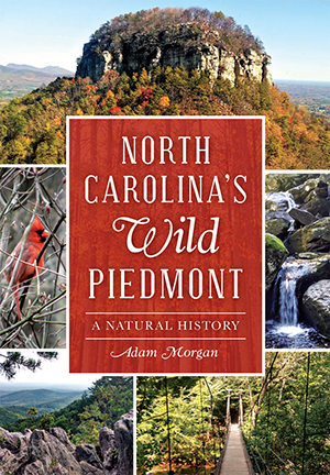 North Carolina's Wild Piedmont