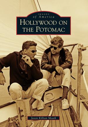 Hollywood on the Potomac