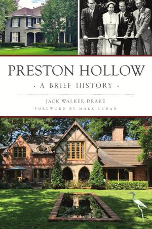 Preston Hollow: A Brief History