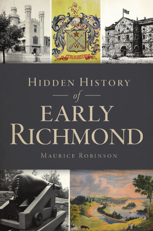 Hidden History of Early Richmond
