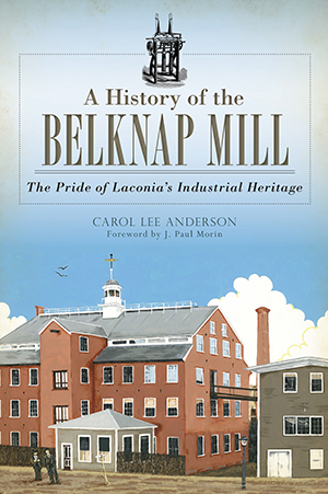A History of the Belknap Mill