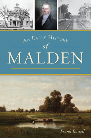 An Early History of Malden