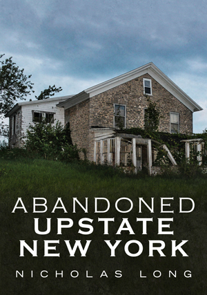 Abandoned Upstate New York