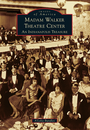 Madam Walker Theatre Center: An Indianapolis Treasure