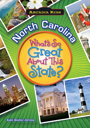 North Carolina: What's So Great About This State?