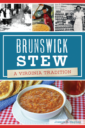 Brunswick Stew: A Virginia Tradition