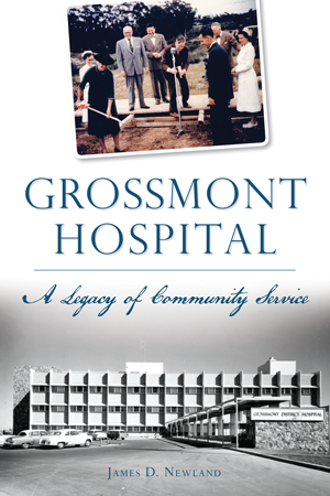 Grossmont Hospital: A Legacy of Community Service