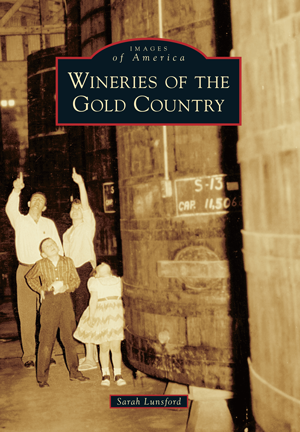 Wineries of the Gold Country